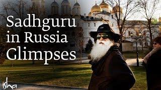Sadhguru in Russia Glimpses