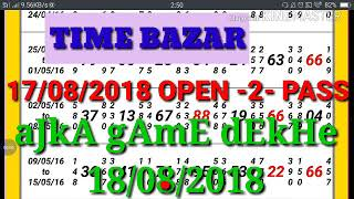 TIME BAZAR again Free Print Show Only Open GAME.....  18/08/2018