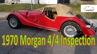 1970 Morgan 4/4 inspection in Lachine by the Car Inspected team