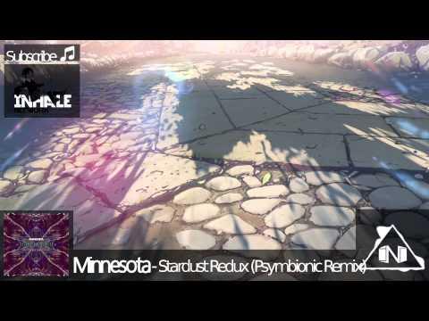 Minnesota - Stardust Redux (Psymbionic Remix)
