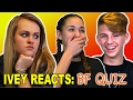 Ivey Reacts: The Boyfriend Quiz video