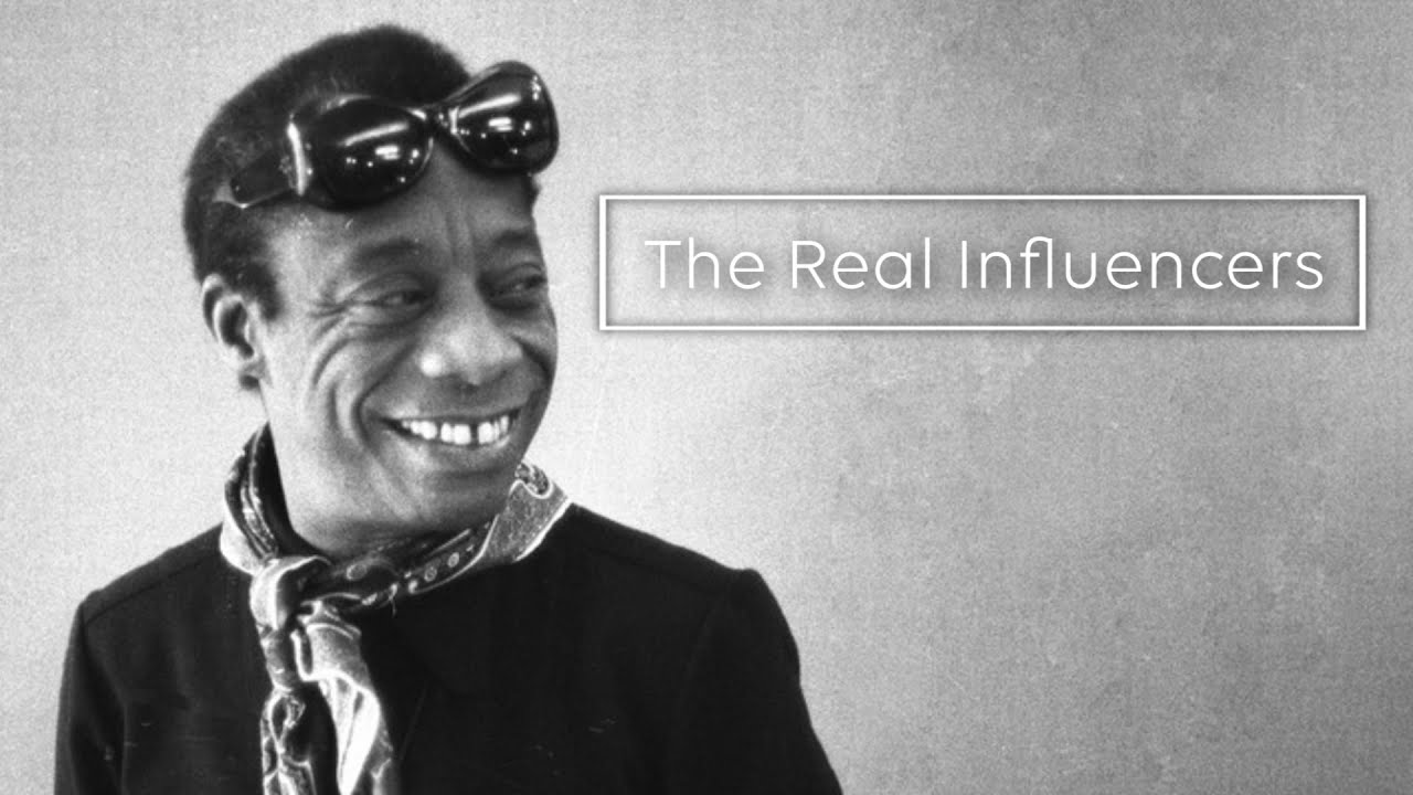 The Real Influencers  James Baldwin