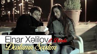 Elnar Xelilov  Damla - Dostumu Sevdim (Video)