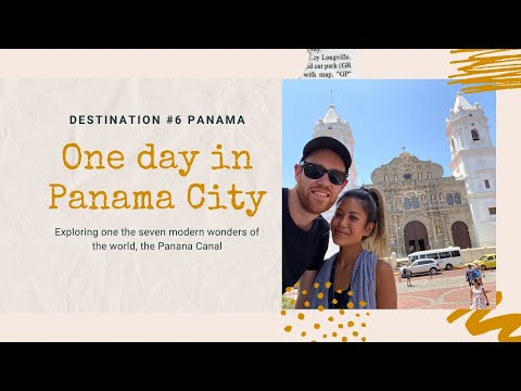 ONE DAY IN PANAMA CITY Exploring Casco Viejo & one of the 7 modern wonders of the world...