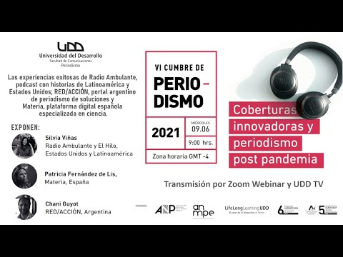 VI Cumbre de Periodismo UDD   Coberturas innovadoras y periodismo post pandemia