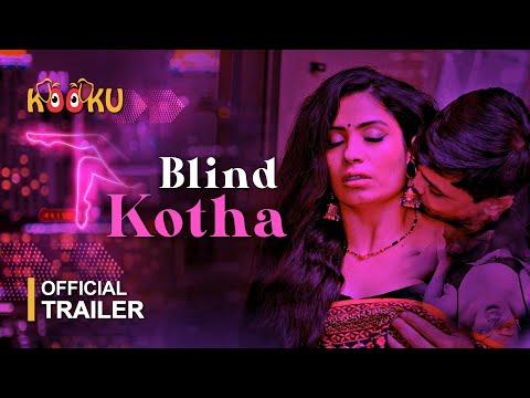 Blind Kotha | Official Trailer | Releasing on 11th Sep only on KOOKU app