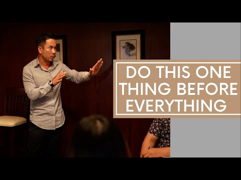 Do This One Thing Before Everything