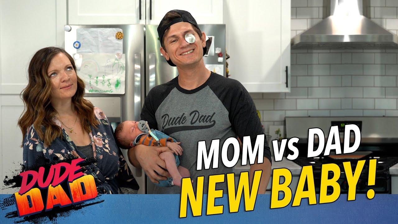 Mom vs Dad: New Baby