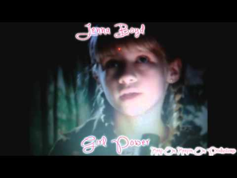 Jenna Boyd: Girl Power
