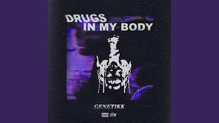 Drugs in my Body
