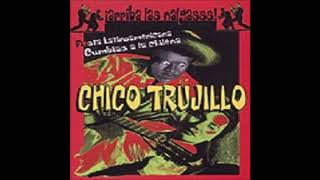 Chico Trujillo Arriba Las Nalgas Album Completo 2001 Youtube