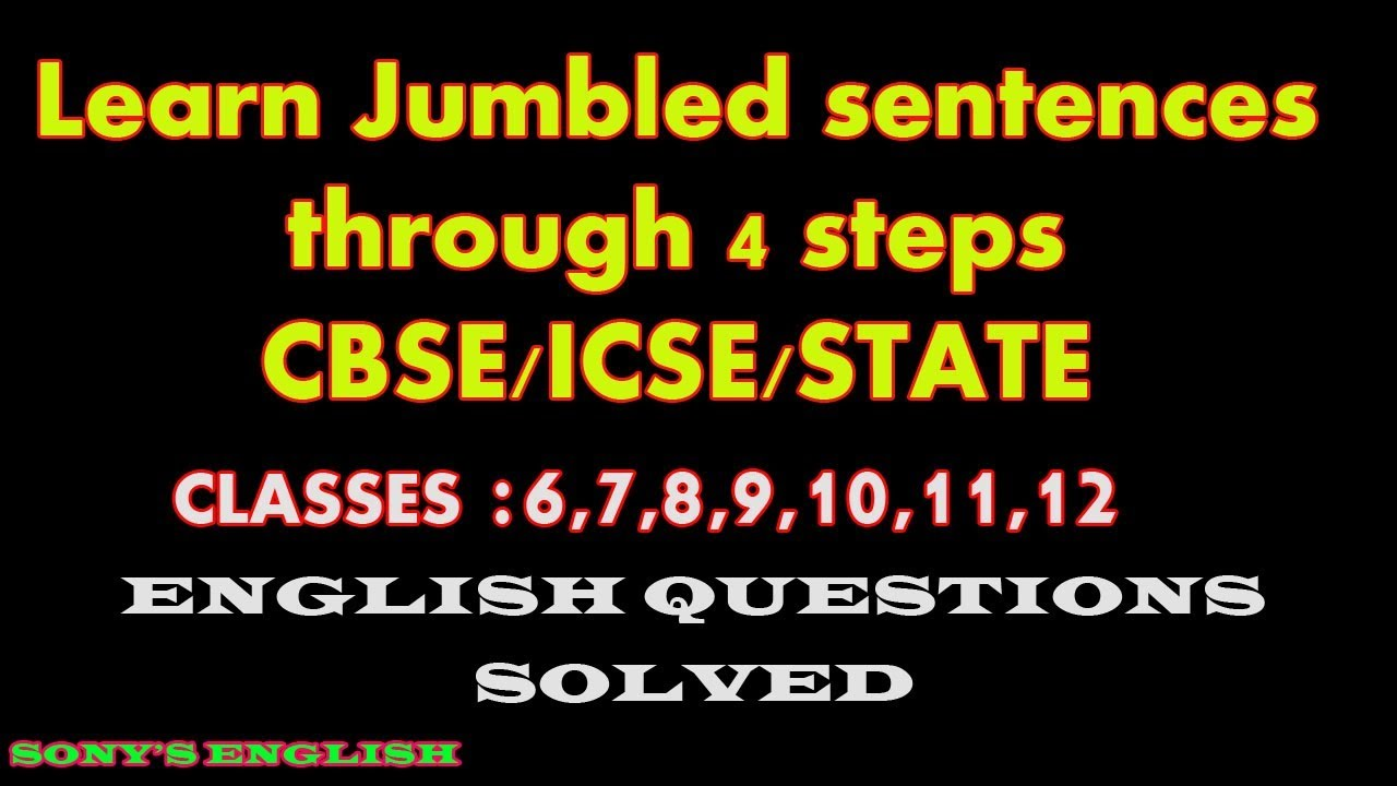 small resolution of JUMBLED SENTENCES FOR CBSE/ICSE/STATE SYLLABI - YouTube