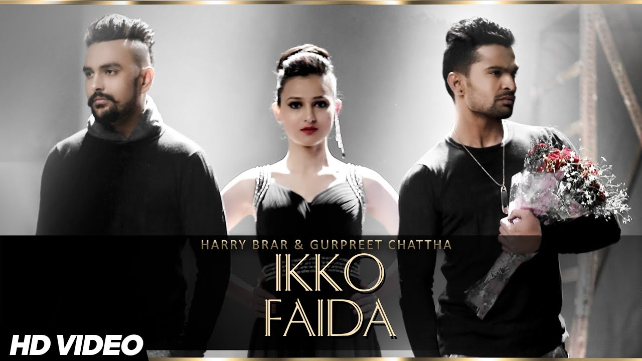 Ikko Faida Gurpreet Chattha & Harry Brar new song