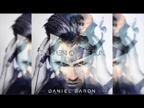 Daniel Baron - Children Of The Sun (Audio)