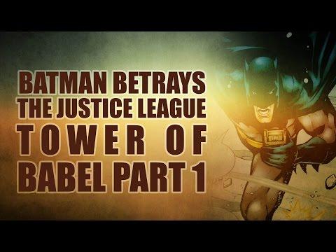 Batman Betrays The Justice League (JLA Tower of Babel Part 1)