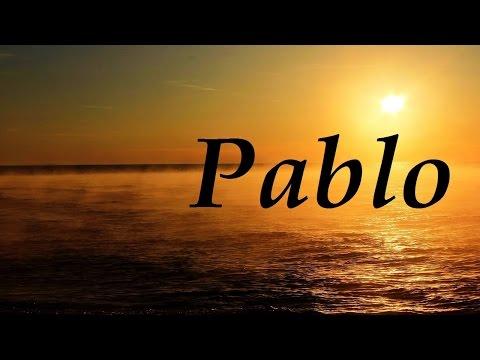 Pablo, significado y origen del nombre
