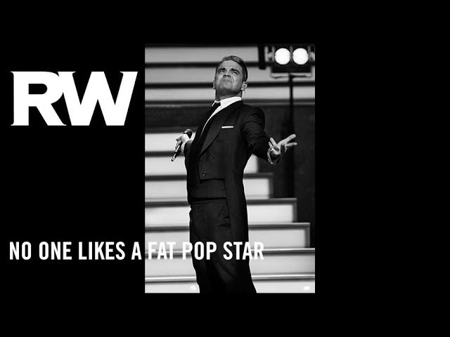 Robbie Williams   'No One Likes A Fat Pop Star'   Swings Both Ways Official Track