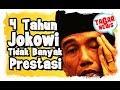 Prestasi Jokowi 4 Tahun Tidak Banyak