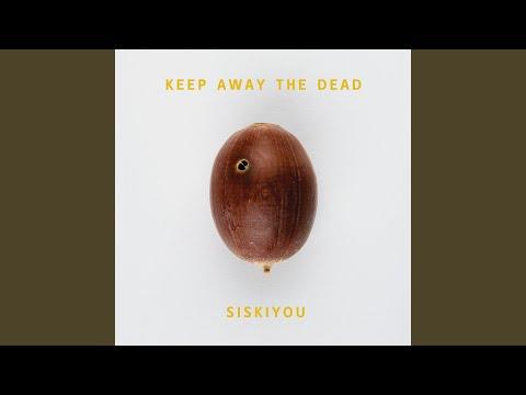 Keep Away The Dead mp3