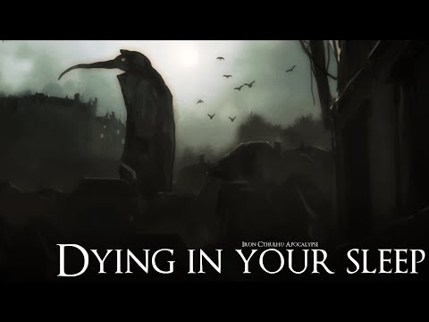 Dying in Your Sleep (Dark Ambient Hour)