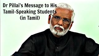 Video Dr Pillai's Message to His Tamil-Speaking Students About His April 2016 Singapore Seminar download MP3, 3GP, MP4, WEBM, AVI, FLV Agustus 2018