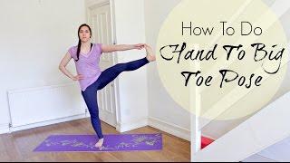 How To Do Hand To Big Toe Pose - Hasta Padangusthasana   ChriskaYoga