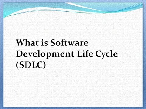 What is Software Development Life Cycle (SDLC)