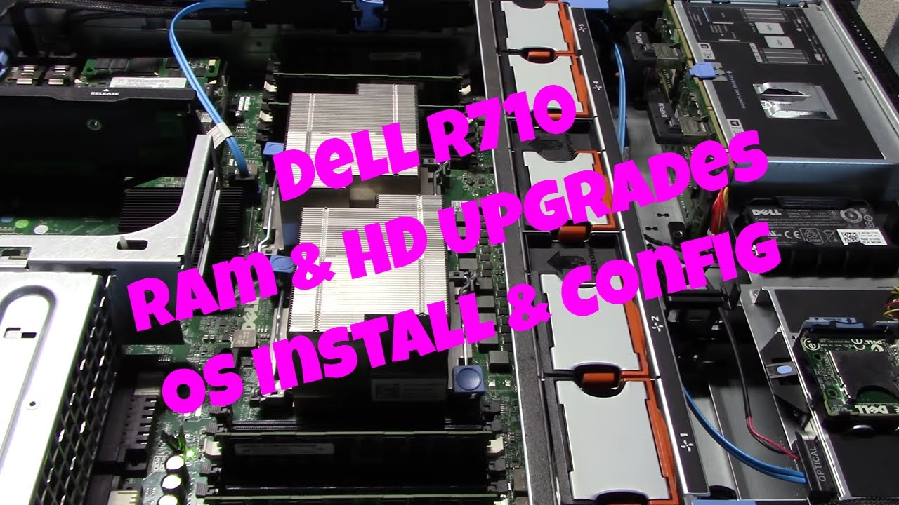 Dell R710 Ram and HD install OS Install & Config EP-215