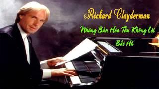 Nhạc Không Lời Hay - Richard Clayderman Và Những Bản Hòa Tấu Bất Hủ
