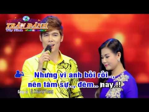 Tâm Sự Với Anh (karaoke) song ca - Beat chuẩn - Trần Đảnh 1705