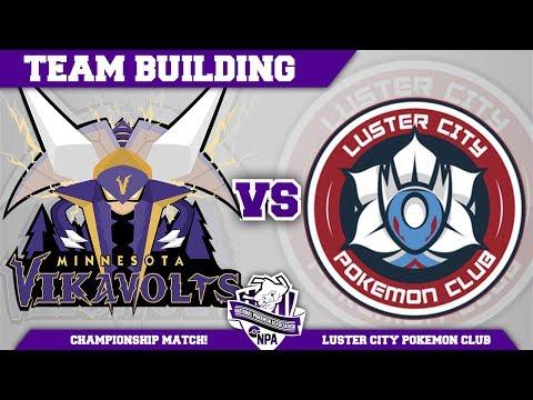 Minnesota Vikavolts Team Building NPA S3 CHAMPIONSHIP: VS Luster City PC | Pokemon Sun and Moon