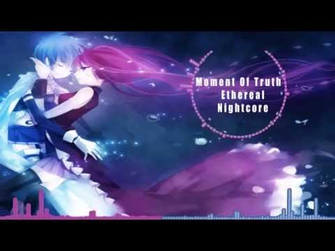 Nightcore  -  Moment Of Truth