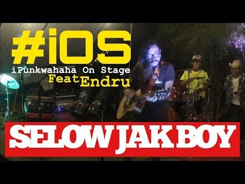 SELOW JAK BOY Akustik Feat Endru PLTD ‼️ #iOS IPunkwahaha On Stage