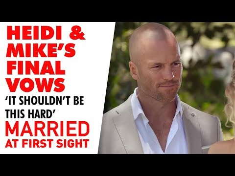 Heidi and Mike's Final Vows | MAFS 2019