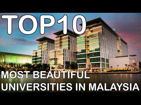[TOP 10] Most Beautiful Universities in Malaysia
