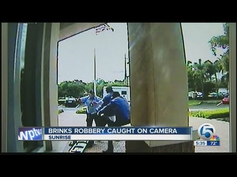 Brinks robbery caught on camera