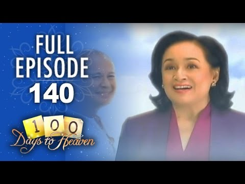 100 Days To Heaven - Episode 140