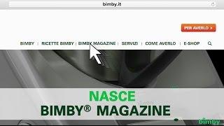 È nato Bimby® Magazine!