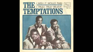 I Wish It Would Rain By The Temptations (1968)