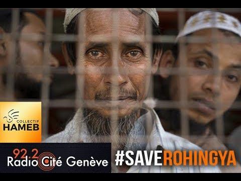 Le nettoyage ethnique des ROHINGYAS - Collectif HAMEB sur Radio Cité Genève