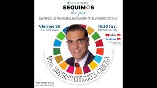 Conferencia: Órganos de la ONU en Materia de Desapariciones Forzadas con Santiago Corcuera-Cabezut