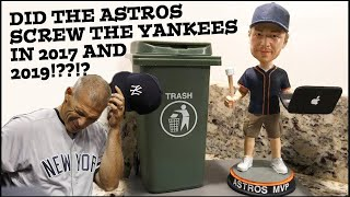 Yankees Got Screwed By Astros in 2017 AND 2019!!??