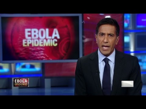 Sanjay Gupta MD: Why we shouldn't fear Ebola