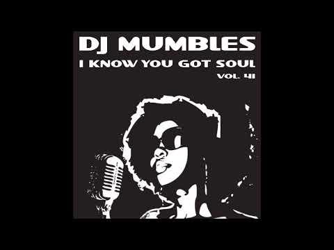 SOULFUL HOUSE MIX NOVEMBER 2017 - DJ MUMBLES - I KNOW YOU GOT SOUL VOL. 41