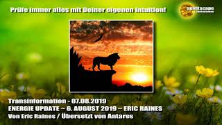 ENERGIE UPDATE ~ 6. AUGUST 2019 ~ ERIC RAINES - Transinformation.net