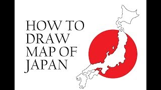 How to draw Map of Japan. 日本地図を描く方法