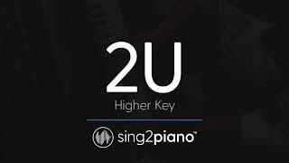 Video 2U [HIGHER Piano Karaoke] David Guetta & Justin Bieber download MP3, 3GP, MP4, WEBM, AVI, FLV Februari 2018