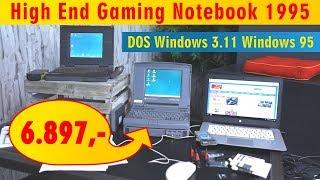 High End Gaming Notebook 1995 für 6897,- mit DOS - Windows 3.11 - Windows 95