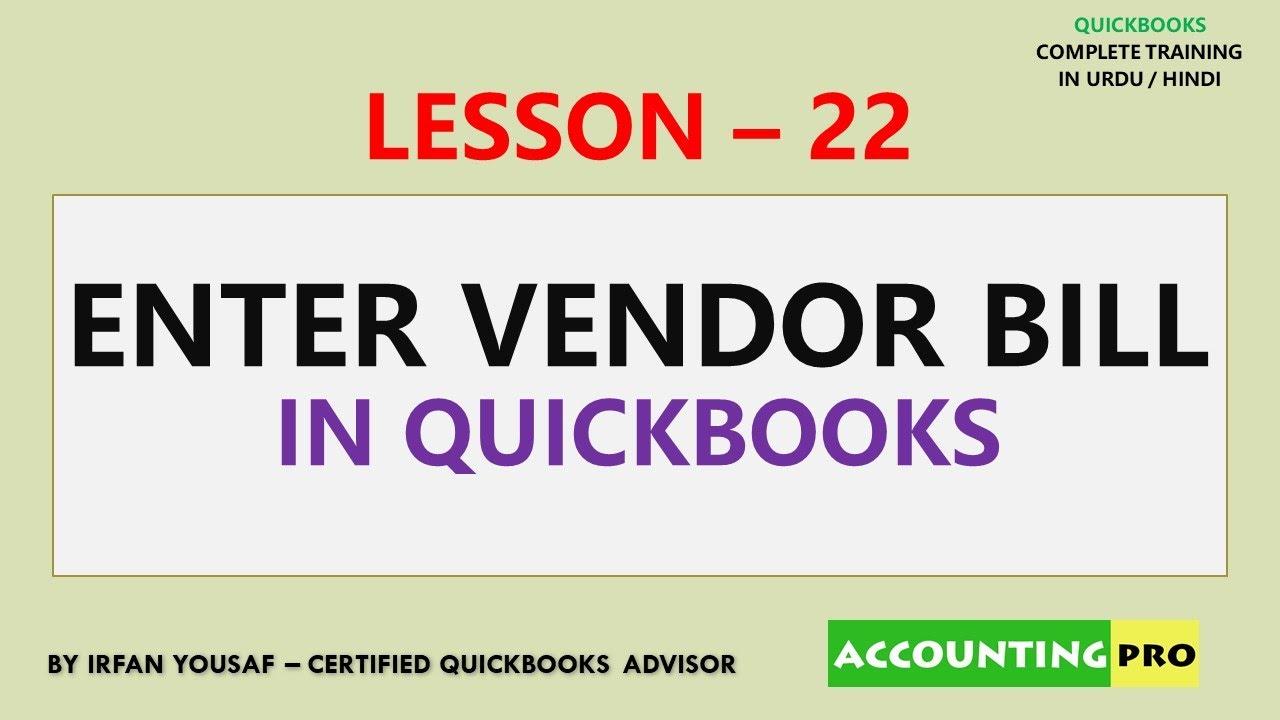 022 - Enter Vendor Bills in QuickBooks - QuickBooks Tutorial in Urdu/Hindi