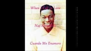 Baixar When I fall in love - Nat King Cole  Letra (Español)